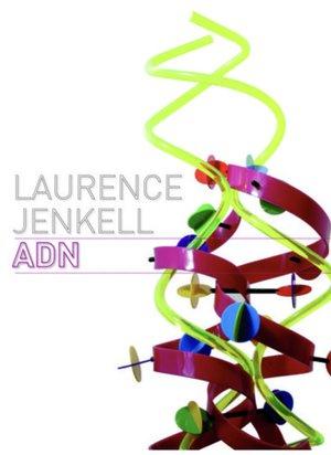 Laurence Jenkell ADN